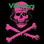 The Vibrators Pure Punk