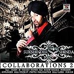 Sukshinder Shinda Collaborations 2