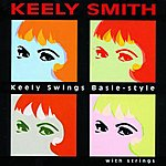 Keely Smith Keely Swings Basie-Style With Strings