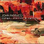 John Patitucci Songs, Stories & Spirituals