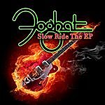 Foghat Slow Ride - The EP (Live & Loud Versions)
