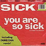The Sick You Are So Sick (3-Track Maxi-Single)