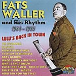 Fats Waller & His Rhythm Lulus' Back In Town