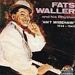 Fats Waller & His Rhythm Ain't Misbehavin (1934-1943)
