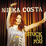 Nikka Costa Stuck To You