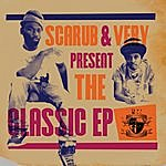 Scarub Scarub & Very Present The Classic EP