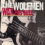 The Wolfmen Wak This Bass