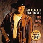 Joe Nichols The Early Years