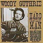 Woody Guthrie Hard Travelin' Man