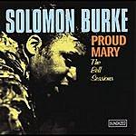 Solomon Burke Proud Mary (Bonus Tracks)