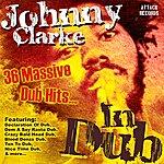 Johnny Clarke Johnny Clarke In Dub