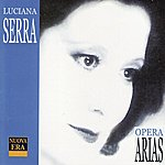 Luciana Serra Opera Arias
