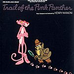 Henry Mancini The Trail Of The Pink Panther: Music From The Motion Picture