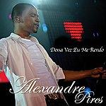 Alexandre Pires Dessa Vez Eu Me Rendo (Single)