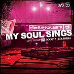 Delirious? My Soul Sings