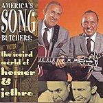 Homer & Jethro America's Song Butchers