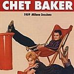 Chet Baker 1959 Milano Sessions