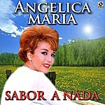 Angelica Maria Sabor A Nada