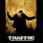 Traffic Traffic (Original Motion Picture Soundrack)