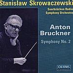 Stanislaw Skrowaczewski Bruckner: Symphony No.2