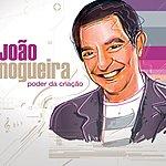 Joao Nogueira Poder Da Criação