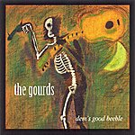 The Gourds Dem's Good Beeble