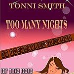 Tonni Smith Too Many Nights (2-Track Maxi-Single)