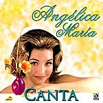 Angelica Maria Canta