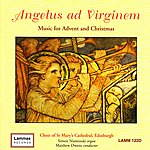 Matthew Owens Angelus ad Virginem - Music for Advent and Christmas