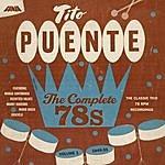 Tito Puente The Complete 78's Vol. 1