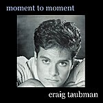 Craig Taubman Moment To Moment