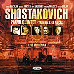 Julian Rachlin Shostakovich: Piano Quintet, Piano Trio 1,  Five Pieces for 2 Violins