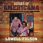 Lowell Fulson Voices Of Americana: Lowell Fulson