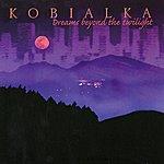 Daniel Kobialka Dreams Beyond The Twilight