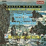 Jeremy Filsell Master Works II - Music by Dupré, Gilles, Demessieux
