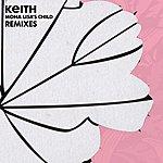 Keith Mona Lisa's Child (Remixes)