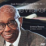 Sinfonia Varsovia Great American Orchestral Works, Vol. 1