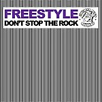 Freestyle Don't Stop The Rock