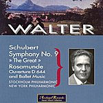 Bruno Walter Schubert: Symphony No.9 D944 The Great, Incidental Music to Rosamunde