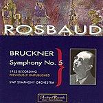 Hans Rosbaud Bruckner Symphony No.5