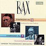 London Philharmonic Orchestra Bax: Symphonies 1 & 7