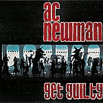 A.C. Newman Get Guilty