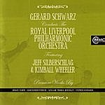 Royal Liverpool Philharmonic Orchestra Gerard Schwarz Conducts The Royal Liverpool Philharmonic Orchestra