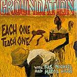 Groundation Each One Teach One