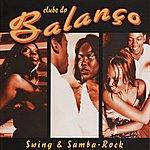 Clube Do Balanço Swing And Samba-Rock