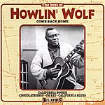 Howlin' Wolf Come Back Home