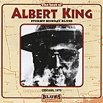 Albert King Stormy Monday Blues