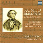Slovak State Philharmonic Orchestra Rondo Brillante - Early Romantic Works for Piano and Orchestra