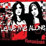 The Veronicas Leave Me Alone (Australian Maxi-Single)