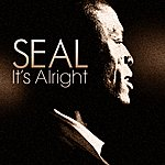 Seal It's Alright
